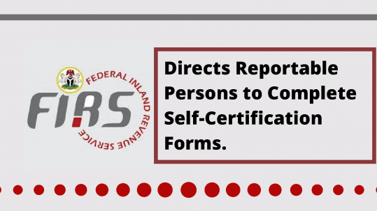 FIRS Directs Reportable Persons to Complete Self-Certification Forms
